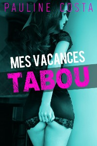Cover Mes Vacances Tabou