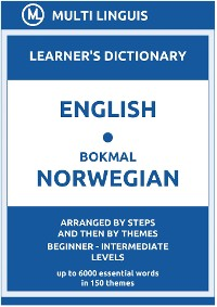 Cover English-Bokmål Norwegian Learner's Dictionary (Arranged by Steps and Then by Themes, Beginner - Intermediate Levels)