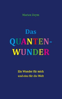 Cover Das Quanten-Wunder