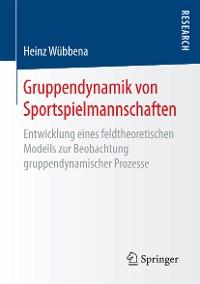 Cover Gruppendynamik von Sportspielmannschaften