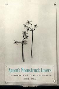 Cover Agnon's Moonstruck Lovers