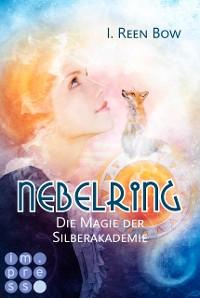 Cover Nebelring - Die Magie der Silberakademie (Band 2)