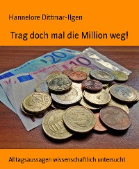 Cover Trag doch mal die Million weg!