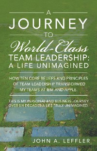 Cover A Journey to World-Class Team Leadership