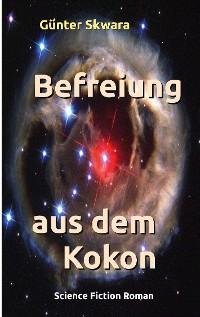 Cover Befreiung aus dem Kokon