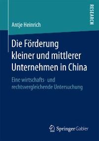 Cover Die Förderung kleiner und mittlerer Unternehmen in China