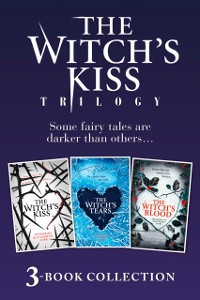 Cover Witch's Kiss Trilogy (The Witch's Kiss, The Witch's Tears & The Witch's Blood)