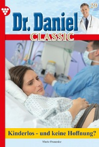 Cover Dr. Daniel Classic 29 – Arztroman