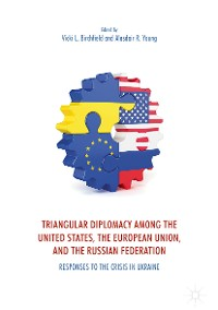 Cover Triangular Diplomacy among the United States, the European Union, and the Russian Federation