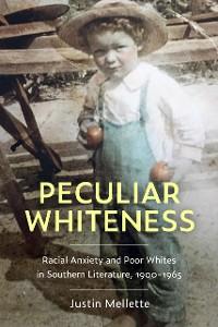 Cover Peculiar Whiteness