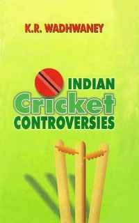 Cover Indian Cricket Controversies