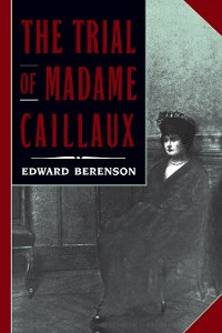 Cover The Trial of Madame Caillaux