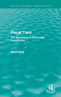Cover Fiscal Tiers (Routledge Revivals)