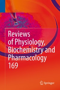 Cover Reviews of Physiology, Biochemistry and Pharmacology Vol. 169
