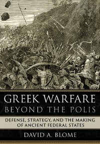 Cover Greek Warfare beyond the Polis