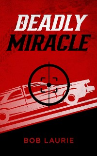 Cover A Deadly Miracle