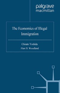 Cover The Economics of Illegal Immigration
