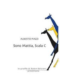 Cover Sono Mattia, Scala C