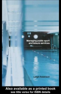 Cover Managing Public Sport and Leisure Services
