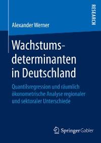 Cover Wachstumsdeterminanten in Deutschland