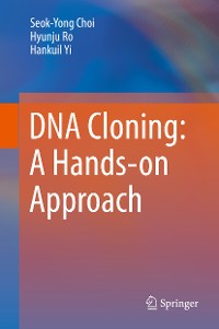 Cover DNA Cloning: A Hands-on Approach