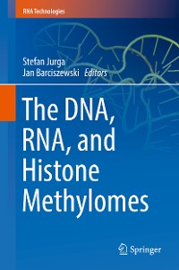 Cover The DNA, RNA, and Histone Methylomes