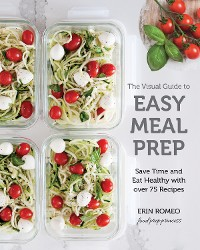 Cover The Visual Guide to Easy Meal Prep