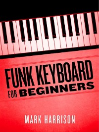 Cover Funk Keyboard for Beginners