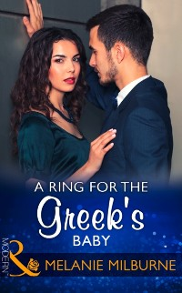 Cover Ring For The Greek's Baby (Mills & Boon Modern) (One Night With Consequences, Book 32)