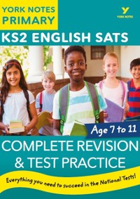 Cover English SATs Complete Revision and Test Practice: York Notes for KS2 Ebook Edition