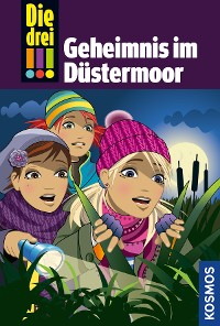Cover Die drei !!!, 56, Geheimnis im Düstermoor (drei Ausrufezeichen)