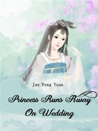 Cover Princess Runs Away On Wedding