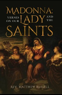 Cover Madonna: Verses on Our Lady and the Saints