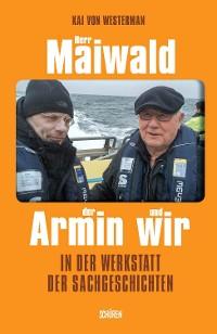 Cover Herr Maiwald, der Armin und wir