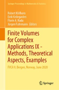 Cover Finite Volumes for Complex Applications IX - Methods, Theoretical Aspects, Examples