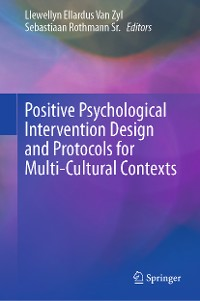Cover Positive Psychological Intervention Design and Protocols for Multi-Cultural Contexts