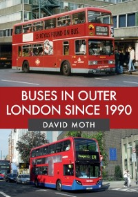 Cover Buses in Outer London Since 1990