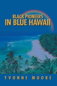 Cover Black Pioneers in Blue Hawaii