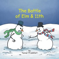 Cover The Battle  of Elm & 11th
