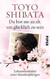 Cover Du bist nie zu alt, um glücklich zu sein