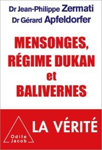 Cover Mensonges, regime Dukan et balivernes