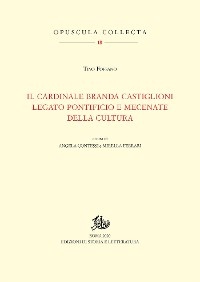 Cover Il cardinale Branda Castiglioni legato pontificio e mecenate della cultura