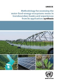Cover Methodology for Assessing the Water-food-energy-ecosystem Nexus in Transboundary Basins and Experiences from its Application