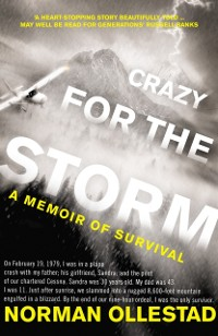 Cover Crazy for the Storm: A Memoir of Survival