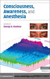 Cover Consciousness, Awareness, and Anesthesia