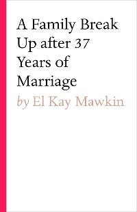 Cover A Family break up after 37 years of marriage