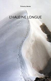 Cover L'Haleine longue