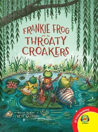 Cover Frankie Frog and the Throaty Croakers