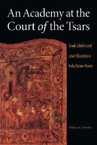 Cover An Academy at the Court of the Tsars
