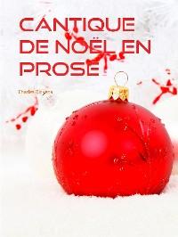 Cover CANTIQUE DE NOËL EN PROSE